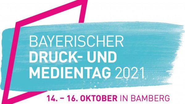 Bayerischer Druck- und Medientag 2021