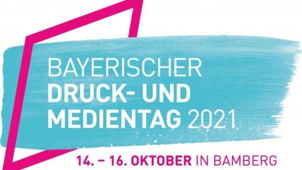 Bayerischer Druck- und Medientag 2021 in Bamberg