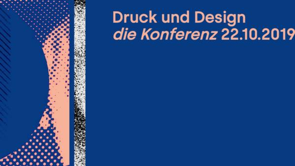 Druck und Design – Die Konferenz