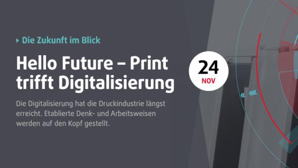 Hello Future – Print trifft Digitalisierung